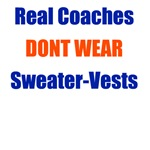 Real Coaches Dont Wear Sweater-Vests