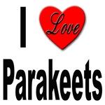 I Love Parakeets