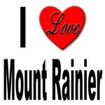 I Love Mount Rainier