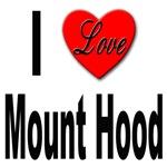 I Love Mount Hood