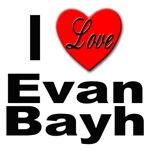 I Love Evan Bayh
