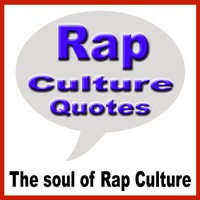 Rap Culture Quotes