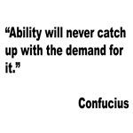 Confucious Ability Quote
