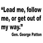 Patton Lead Follow Quote