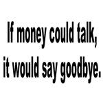 Goodbye Money Talk