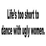 No Ugly Women