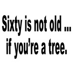 Old Age Sixty Birthday Humor