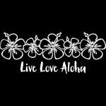 Live Love Aloha WHT