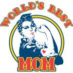 Rosie Riveter Best Mom