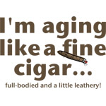Aging Like Fine Cigars