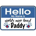 Hello Loved Daddy