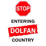 STOP! ENTERING DOLFAN COUNTRY!  - T-SHIRTS