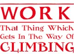 Work and Climbing
