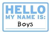 Hello My Name Is: Boys