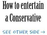 How to entertain a Conservative