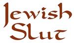 Jewish Slut