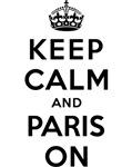KEEP CALM AND PARIS ON