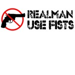 real man use fists