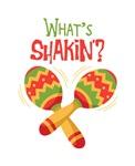 Whats Shakin?