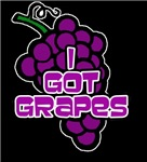 I Got Grapes