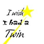 I Wish I Had A Twin