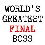 World's Greatest Final Boss