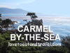 Carmel /Carmel-by-the-Sea