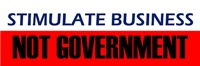 Stimulate Business Not Government