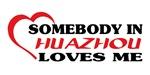 Somebody in Huazhou loves me