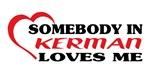 Somebody in Kerman loves me