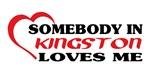 Somebody in Kingston loves me