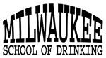 milwaukee school of drinking.
