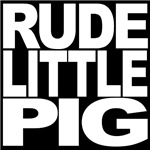 Rude Little Pig