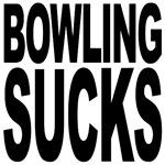 Bowling Sucks