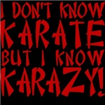 I don't know Karate, but I know Karazy!