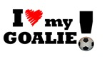 I Love My Goalie - Soccer