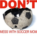 DON'T mess with soccer mom