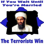 If You Wait Until You're Married, The Terrorists W