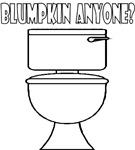 Blumpkin Anyone?