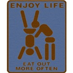 Enjoy Life, Eat Out More Often