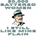 50,000 Battered Women, I Still Like Mine Plain
