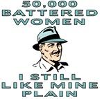 50,000 Battered Women, I Still Like Mine Plain