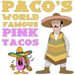 Paco's Pink Tacos