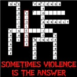 Sometimes Violence Is The Answer