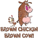 Brown Chicken Brown Cow (Distressed)
