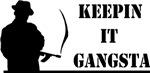 Keepin' It Gangsta