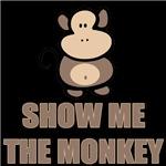 Show Me The Monkey