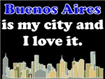 Buenos Aires Is My City And I Love It