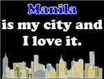 Manila Is My City And I Love It