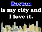 Boston Is My City And I Love It